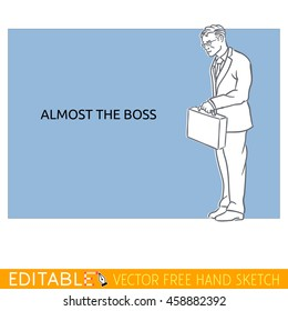 Obedient worker almost the boss. Editable vector card in free hand style.