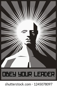 Obey your Leader Propaganda Poster Stylization