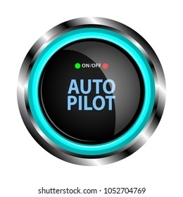The object in the form of a black button in a metal case with neon lights in blue, with an auto pilot inscription. Vector illustration.