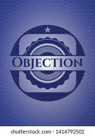 Objection emblem with jean high quality background. Vector Illustration. Detailed.