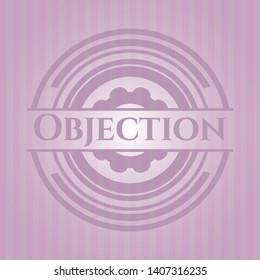 Objection pink emblem. Vintage. Vector Illustration. Detailed.
