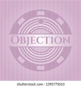 Objection retro style pink emblem. Vector Illustration. Detailed.