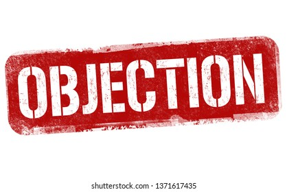 Objection sign or stamp on white background, vector illustration