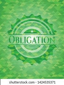 Obligation green emblem with triangle mosaic background. Vector Illustration. Detailed.