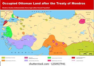 Occupied Ottoman Land after the Treaty of Mondros. Ottoman, Turkey map