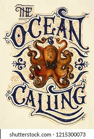 The ocean is calling - handwritten motivational quote with illustration of octopus