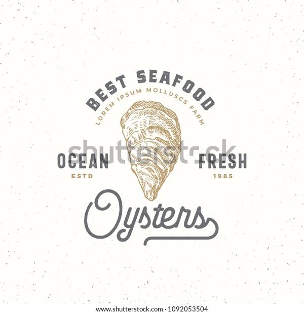 Ocean Fresh Austern Abstraktes Vektorzeichen, Symbol oder Logo Vorlage. Handgezeichnete Muscheln mit Premium Retro Typografie. Vintage Vectoremblem Konzept. Einzeln.