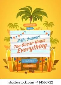 The Ocean Heals Everything. Summertime quote. Summer Holidays poster, background with wooden banner surrounded by palm trees. Vector illustration.
