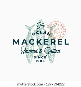 Ocean Mackerel Smoked and Grilled. Abstract Vector Sign, Symbol or Logo Template. Hand Drawn Mackerel Fish with Premium Retro Typography and Quality Seal. Stylish Vector Emblem Concept. Isolated.