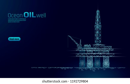 Ocean oil gas drilling rig low poly business concept. Finance economy polygonal petrol production. Petroleum fuel industry offshore extraction derricks line connection dots blue vector illustration