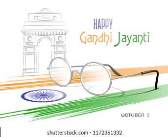 October 2. Happy Gandhi Jayanti. Abstract colors of the Indian flag with Ashoka Chakra, eyeglasses and sketch of the India Gate. Vector illustration.