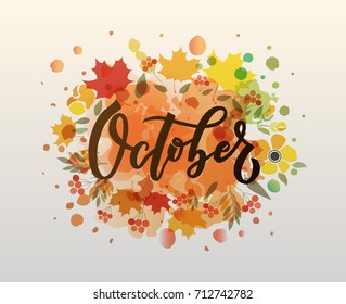 October lettering typography. Modern autumn fest calligraphy. Vector illustration on textured background as poster, postcard, card, invitation template. Concept fall advertising.