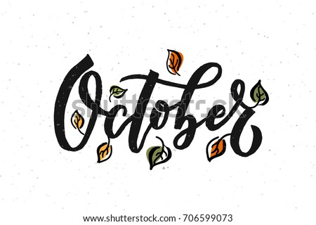 october lettering typography modern autumn calligraphy stock vector