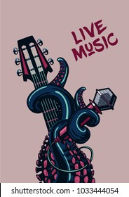Octopus musician. Live music. Rock poster with a guitar, microphone and tentacles.