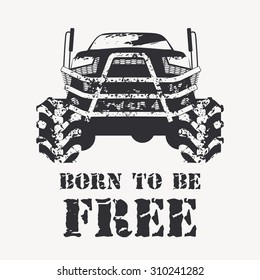 Off road vehicle in black with with very big wheels. Monochrome illustration in grunge style (splashes of mud) for poster, t-shirt print etc.