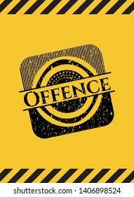 Offence grunge warning sign emblem. Vector Illustration. Detailed.