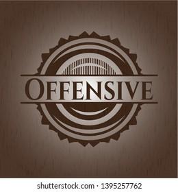 Offensive wooden emblem. Retro. Vector Illustration.