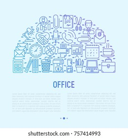 Office concept in half circle with thin line icons of manager, coffee machine, chair, career growth, e-mail, folders, watercooler, lamp. Vector illustration for banner, web page, print media.