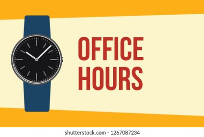 office hours with hand wristwatch and quote text on the hand vector illustration