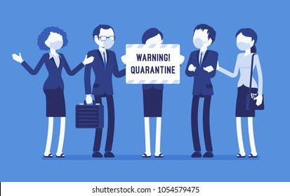 Office quarantine warning. Team of workers in masks with note of isolation, danger of infectious, contagious disease, stop working to prevent virus spread. Vector illustration with faceless characters