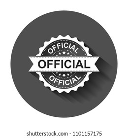 Official grunge rubber stamp. Vector illustration with long shadow. Business concept official stamp pictogram.