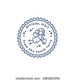 Official Visit Tooth Fairy, Children's dentistry stamp icon, Tooth Fairy receipt printable. Dental care baby symbol, Vector flat illustration