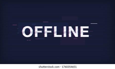 Offline Glitch background. Streaming offline glitch screen.