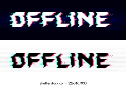 Offline glitch text, black and white versions. Technological background with anaglyph effect. Live stream  gaming screen. Eps10 vector