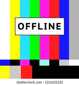Offline slogan graphic for t-shirt. Vintage vector print design. No Signal TV retro television test pattern. Color RGB Bars Illustration.