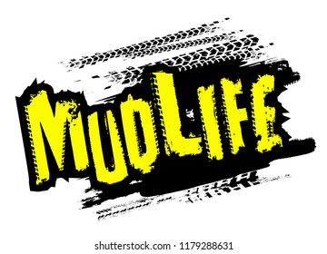 Off-Road grunge tyre lettering. Mud life sticker. Stamp tire word made from unique letters. Vector illustration useful for poster, print and leaflet design. Editable graphic element in bright colors.