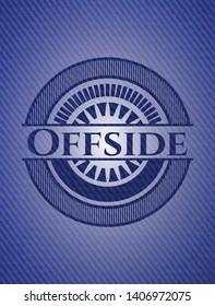 Offside badge with denim texture. Vector Illustration. Detailed.