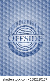 Offside blue emblem or badge with geometric pattern background. Vector Illustration. Detailed.