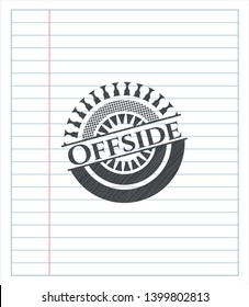 Offside drawn in pencil. Vector Illustration. Detailed.