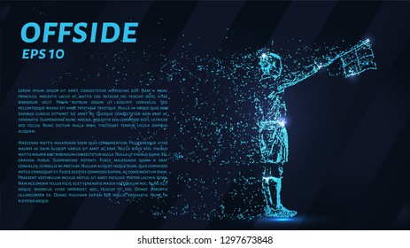 Offside. A grid of blue stars in the night sky. The glowing dots create the shape of the referee assistant. Football, referee, sports and other concepts illustration or background