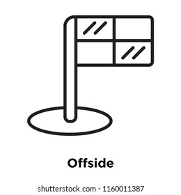 Offside icon vector isolated on white background, Offside transparent sign , sign and symbols in thin linear outline style