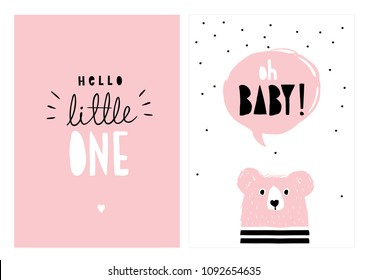 Oh Baby, Hello Little One. Pink Cute Bear with Pink Speech Cloud. Black Dots on a White Background. Black and White text on a Pink Background. Hand Drawn Vector Illlustration. Baby Shower Theme.