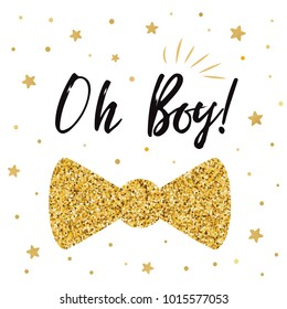 Oh boy cute baby shower with gold stars bow tie butterfly. Birthdauy invitation. Vector illustration with littlegold stars. Black and golden design for cards, banners, label, background, print, logo