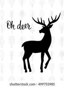 Oh dear. Winter holidays hand drawn vintage deer. Vector Illustration. Greeting card, poster, invitation, wall art, home decor