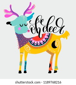 oh deer - hand lettering inscription on the background of a decorative deer pattern for the celebration of Christmas, vector illustration poster