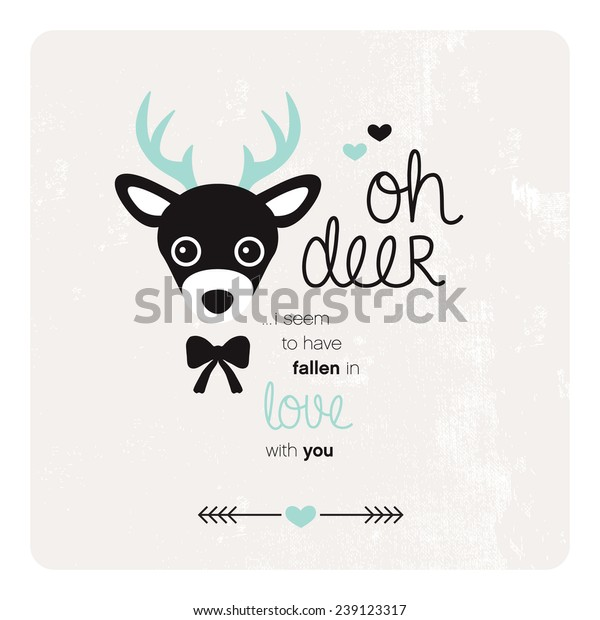 Oh Deer Have Fallen Love You Stock Vector (Royalty Free