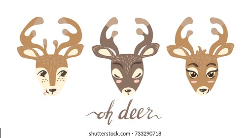 Oh deer lettering. Vector illustration with three different heads of deers.