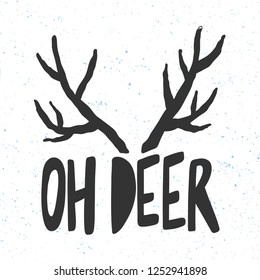 Oh deer. Sticker for social media content. Vector hand drawn illustration design. Bubble pop art comic style poster, t shirt print, post card, video blog cover
