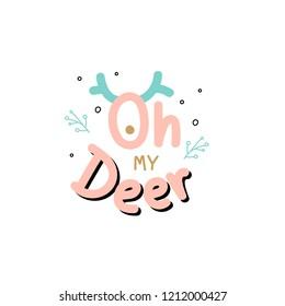 Oh deer typography vector
