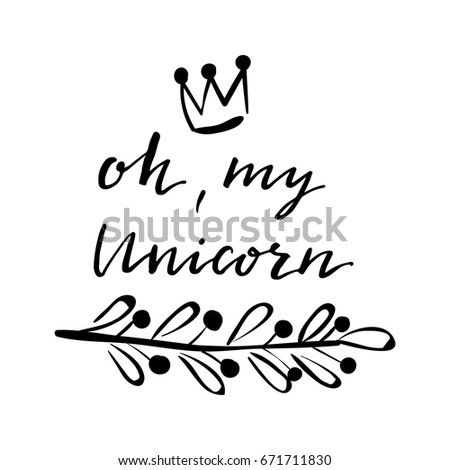 Oh My Unicorn Lettering Crown Brunch Stock Vector Royalty Free