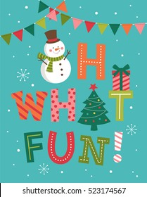 Oh what fun! lettering with christmas icons, typographic holidays greeting card design.