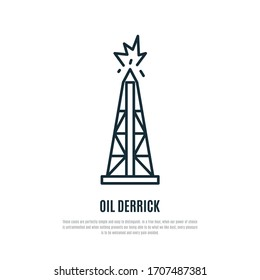 Oil derrick linear icon isolated on white background. Rig for exploration and drilling wells for oil production. Stock vector illustration.