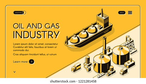 Oil and gas industry isometric vector web banner. Petroleum tanker, LNG carrier near oil refinery plant or natural gas terminal in sea port, line art illustration. Energy company landing page template
