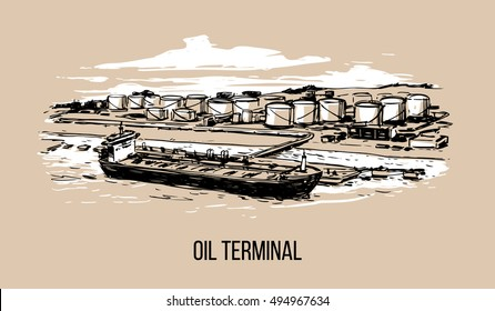 oil terminal with tanker. hand drawn illustration