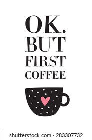 Coffee Quotes High Res Stock Images Shutterstock
