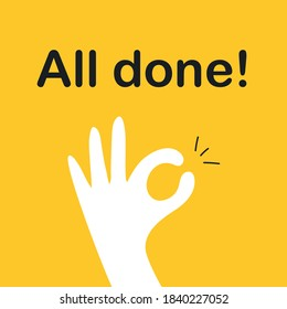 Ok sign, all done, everything is all right or great. Hand OK sign. Communication gestures concept. Flat yellow vector illustration